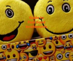 feel good investment smiley faces