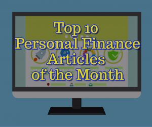 Top 10 Personal Finance Articles of the Month
